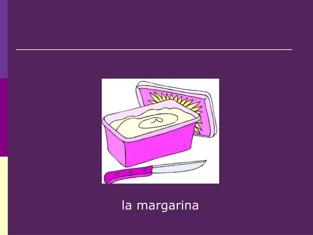 la margarina