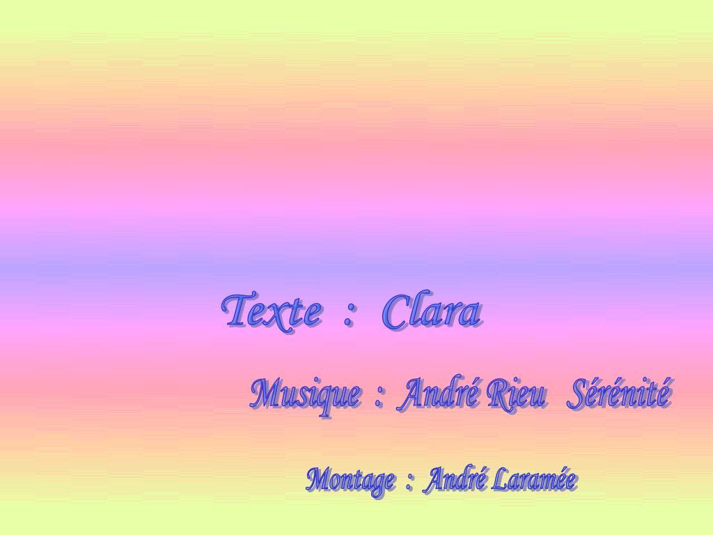 Texte  :  Clara