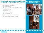 media accreditation at the salon
