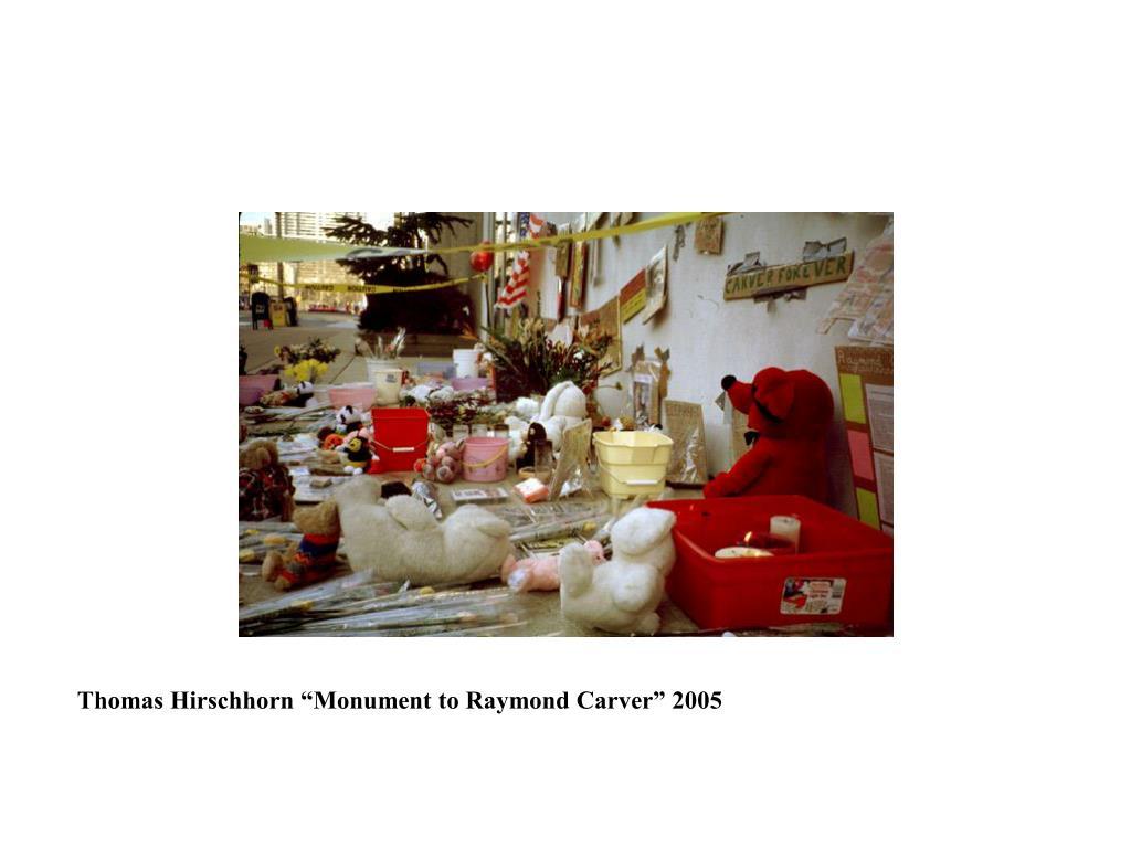 "Thomas Hirschhorn ""Monument to Raymond Carver"" 2005"