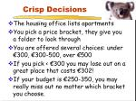 crisp decisions