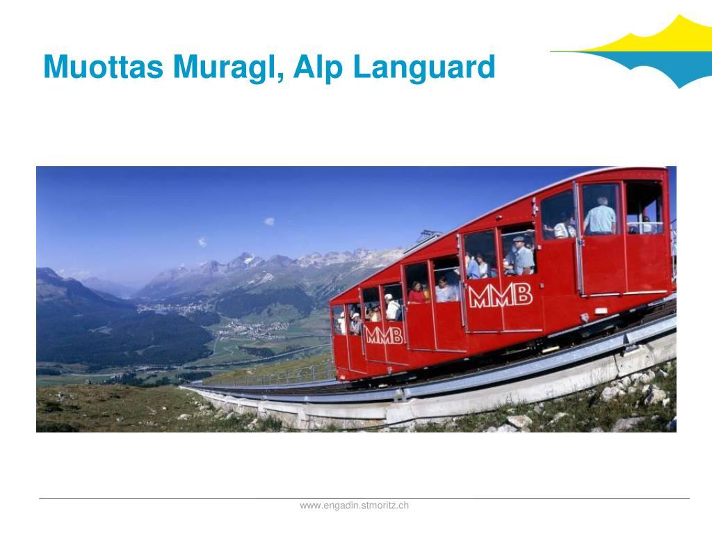 Muottas Muragl, Alp Languard