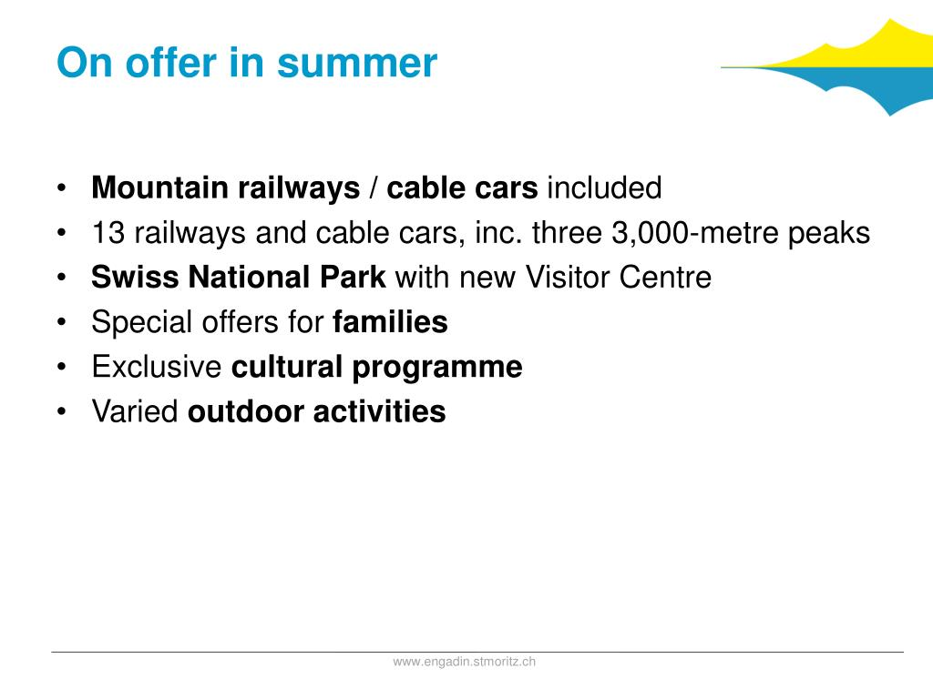 On offer in summer