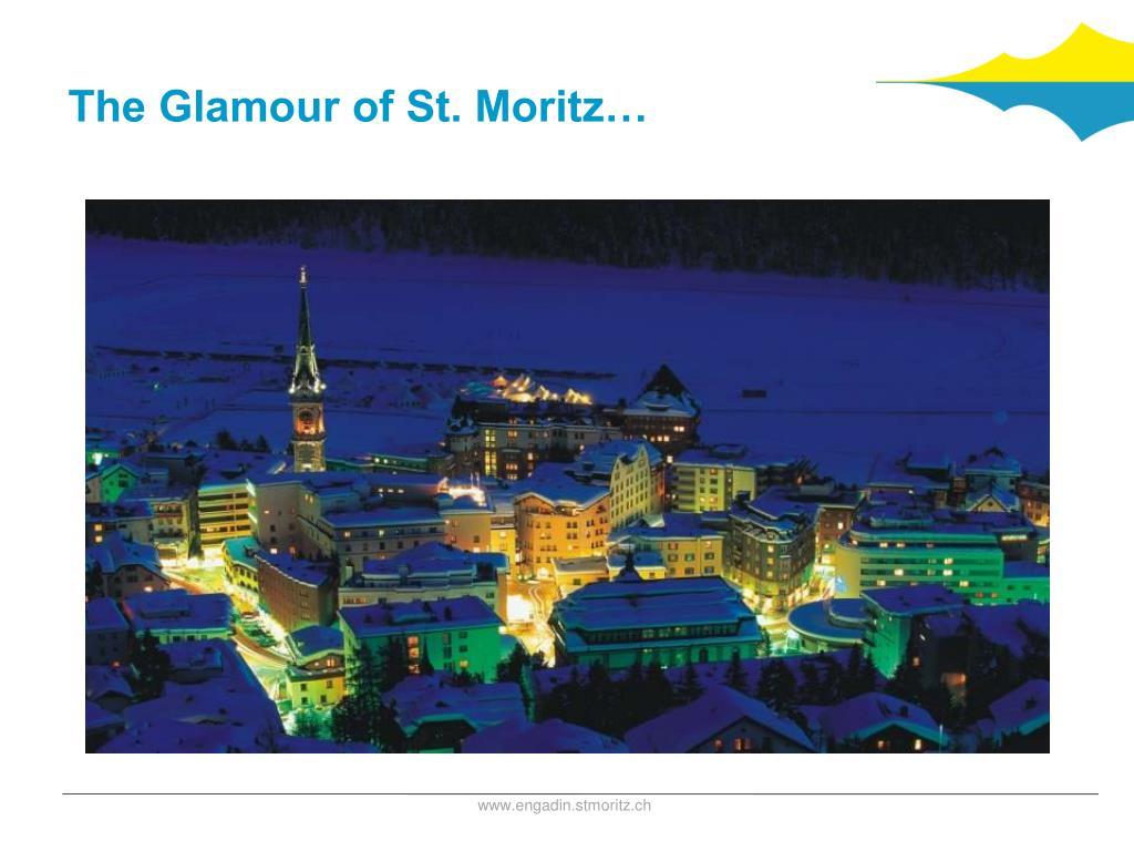 The Glamour of St. Moritz…