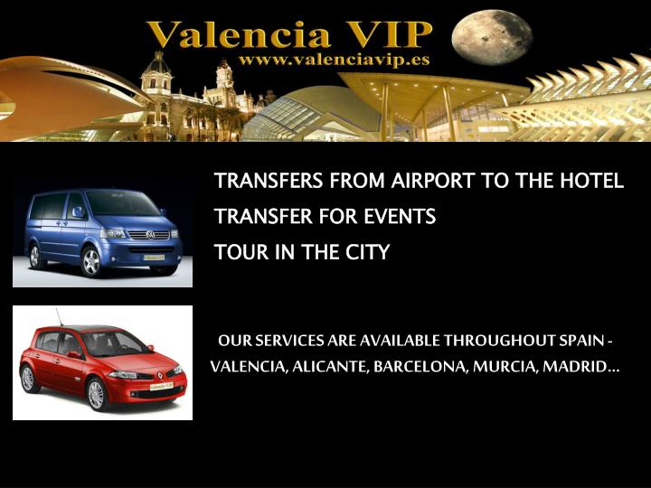 TRANSFERS FROM AIRPORT TO THE HOTEL