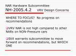 nar hardware subcommittee nh 2005 4 2 vrv design concerns11
