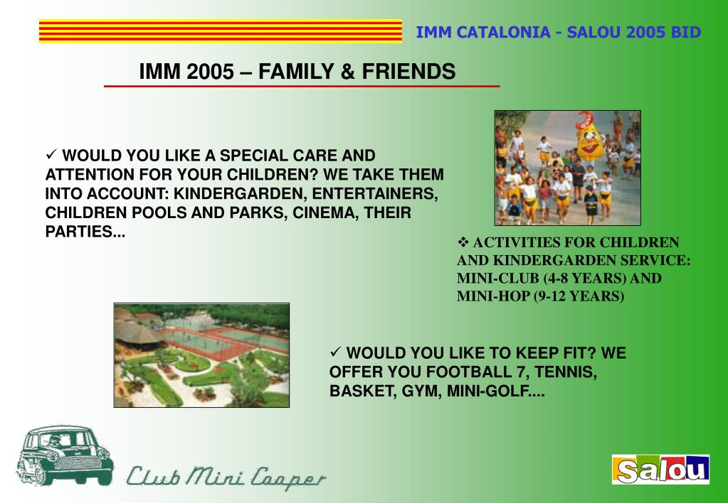 IMM 2005 – FAMILY & FRIENDS