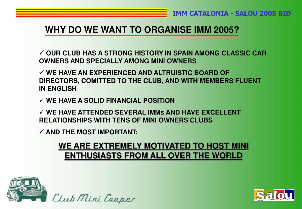 WHY DO WE WANT TO ORGANISE IMM 2005?