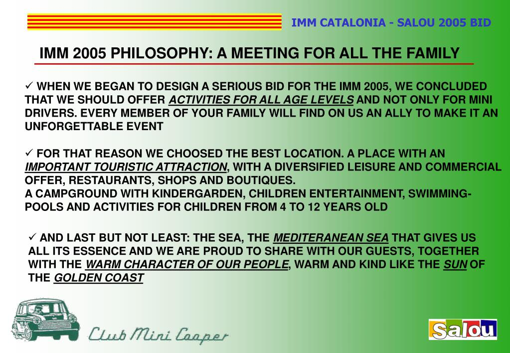 IMM 2005 PHILOSOPHY: A MEETING FOR ALL THE FAMILY