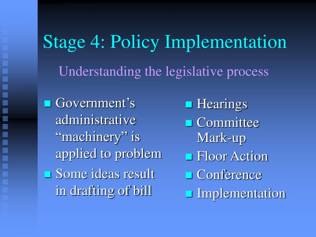 Stage 4: Policy Implementation