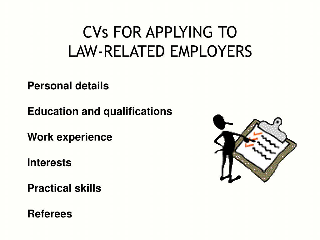 cvs for applying to law related employers l.