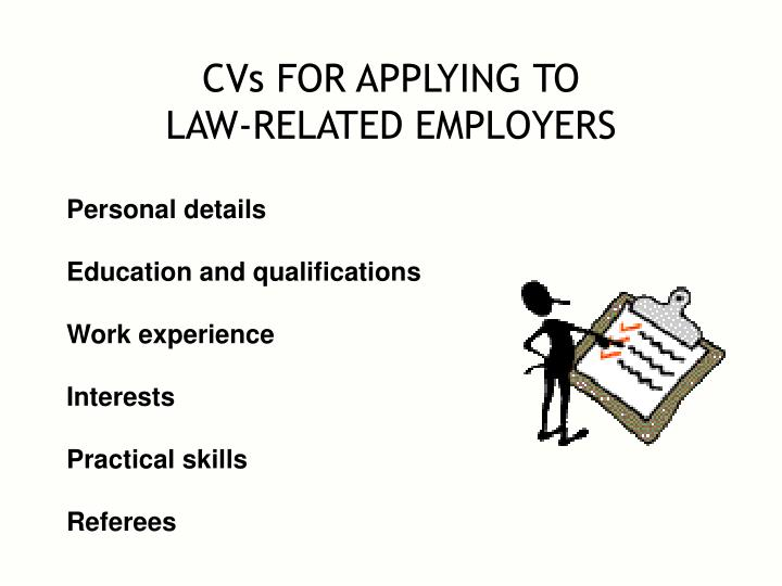Cvs for applying to law related employers