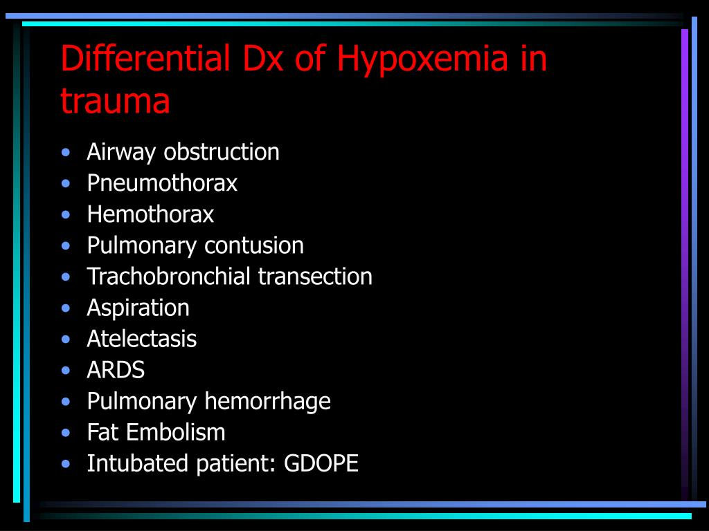 Differential Dx of Hypoxemia in trauma