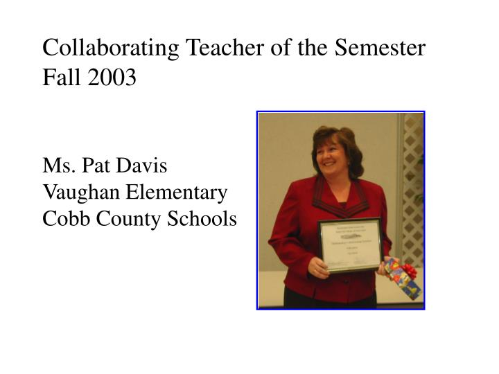 Collaborating Teacher of the Semester