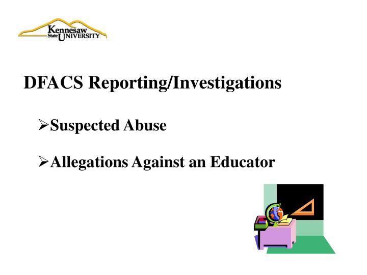 DFACS Reporting/Investigations
