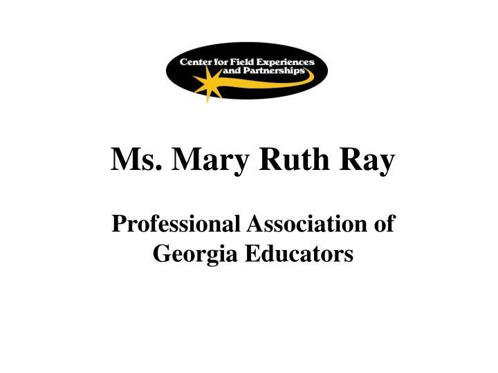 Ms. Mary Ruth Ray