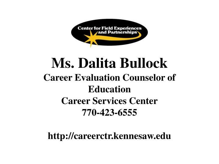 Ms. Dalita Bullock