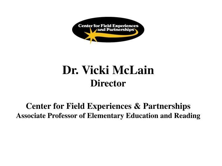 Dr. Vicki McLain