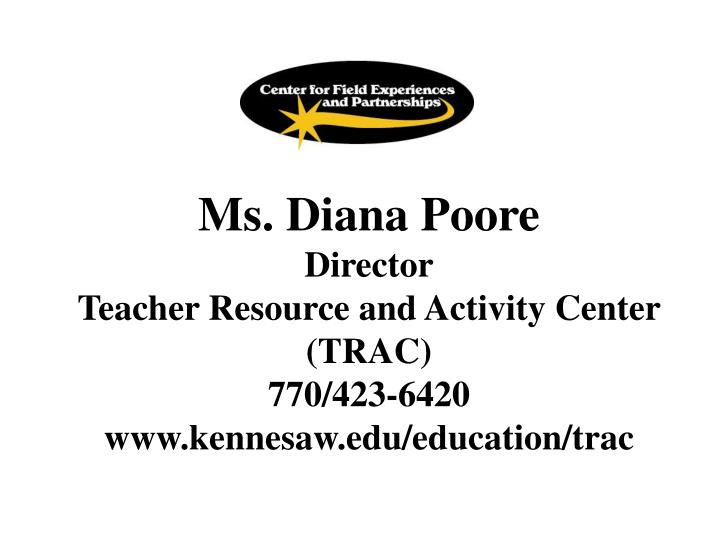 Ms. Diana Poore