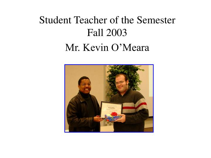 Student Teacher of the Semester