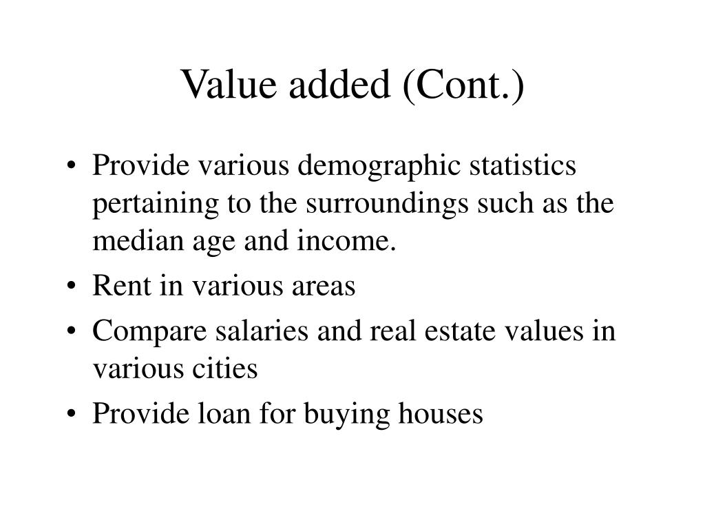 Value added (Cont.)