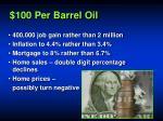 100 per barrel oil