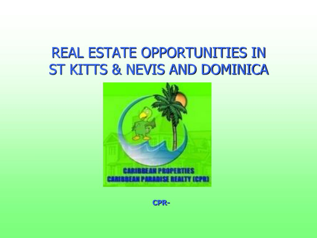 real estate opportunities in st kitts nevis and dominica l.