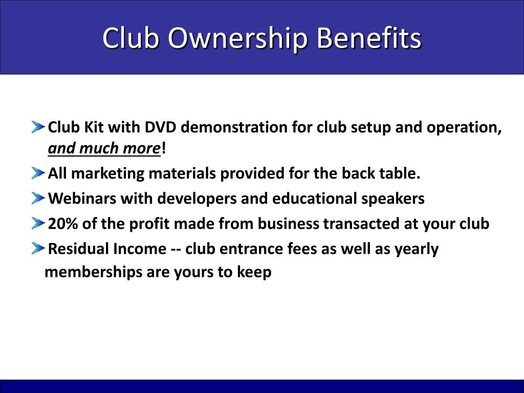 Club Ownership Benefits