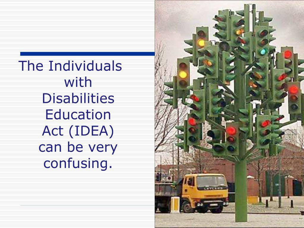 The Individuals with Disabilities Education Act (IDEA) can be very confusing.