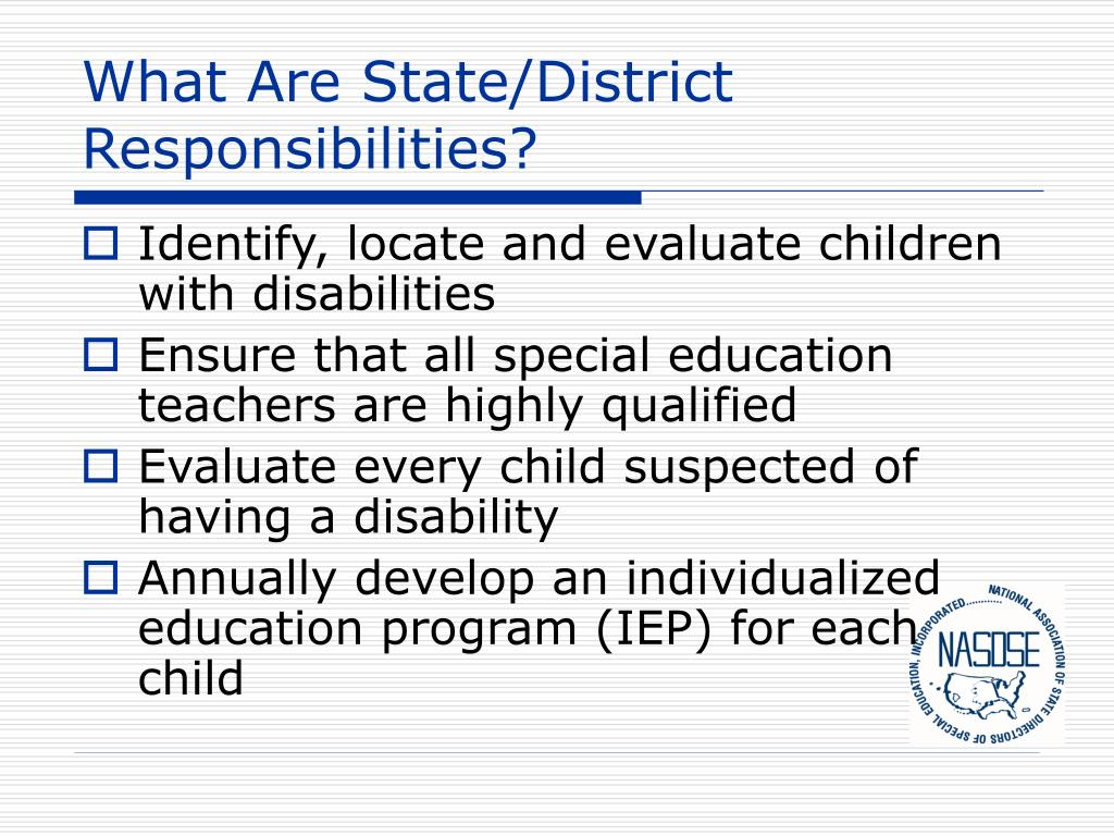 What Are State/District Responsibilities?