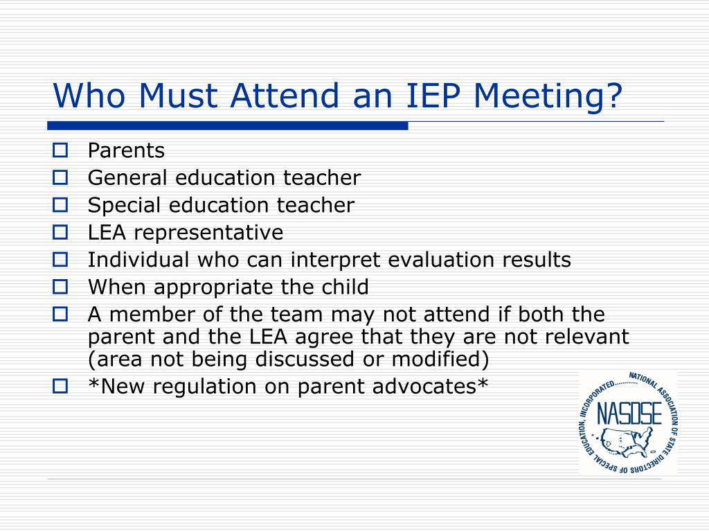 Who Must Attend an IEP Meeting?