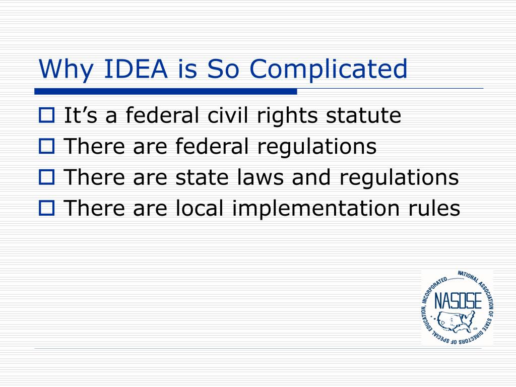 Why IDEA is So Complicated