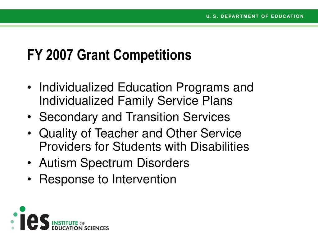 FY 2007 Grant Competitions