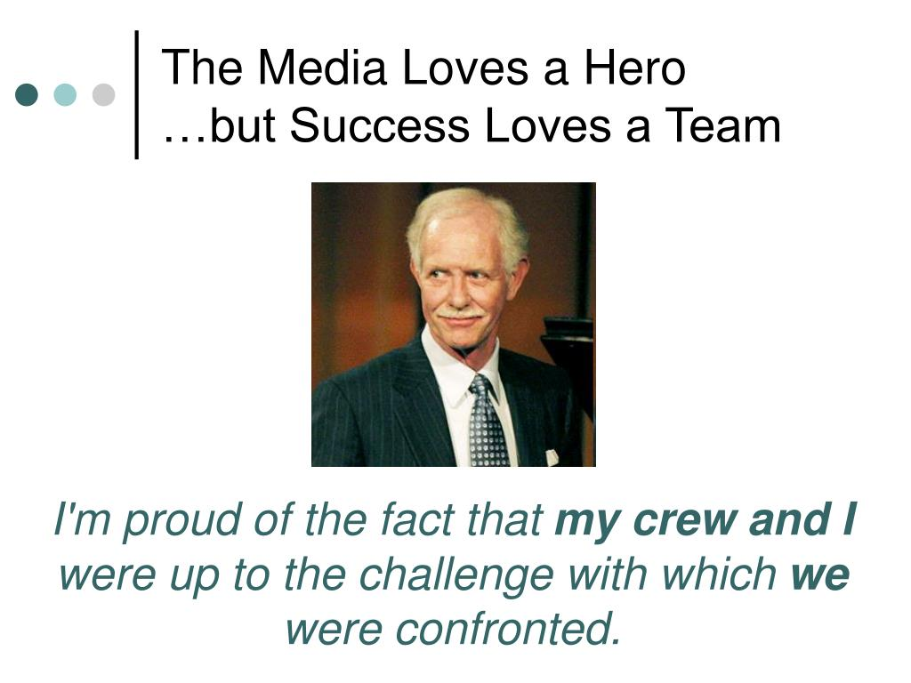 The Media Loves a Hero