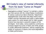 bill cosby s view of mental inferiority from his book come on people