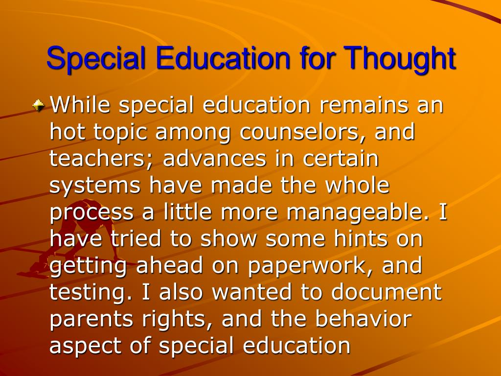 Special Education for Thought