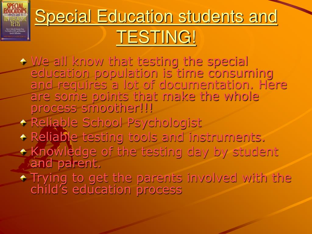 Special Education students and TESTING!