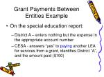 grant payments between entities example74