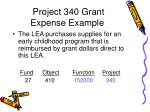 project 340 grant expense example