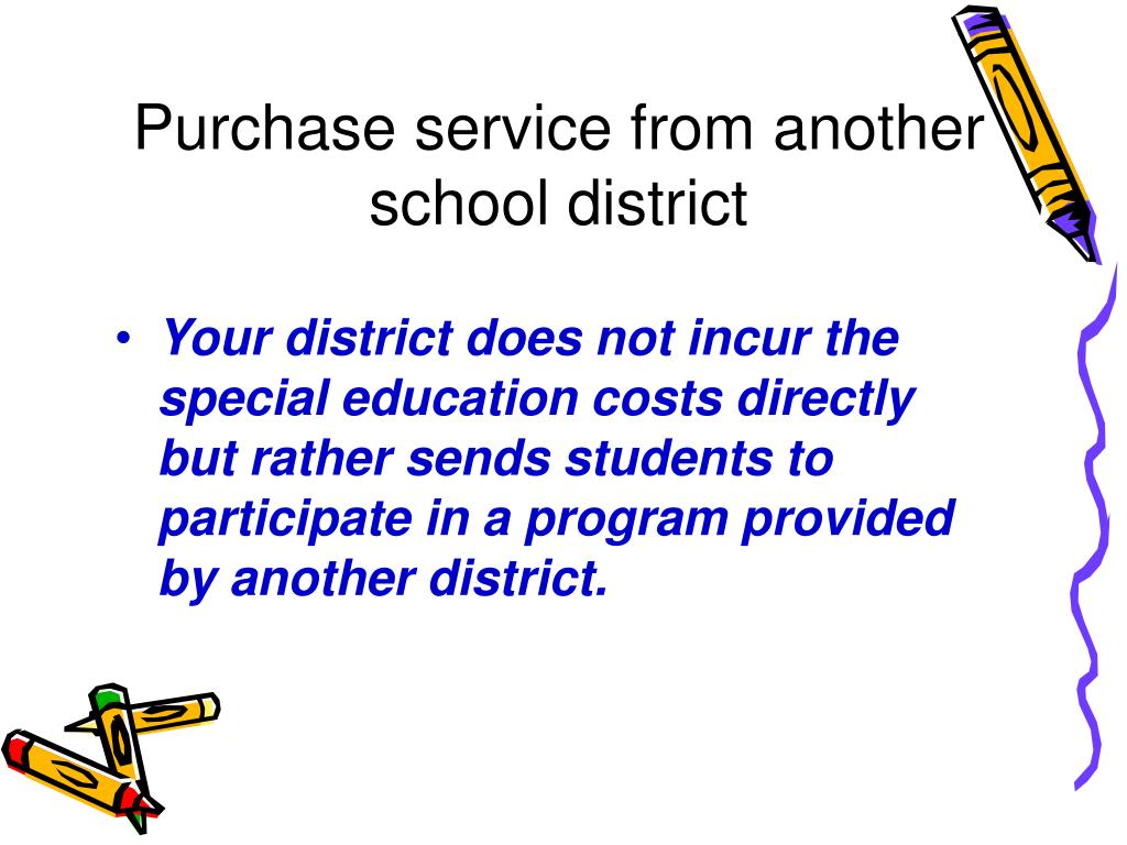 Purchase service from another school district