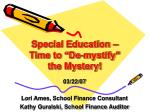 special education time to de mystify the mystery