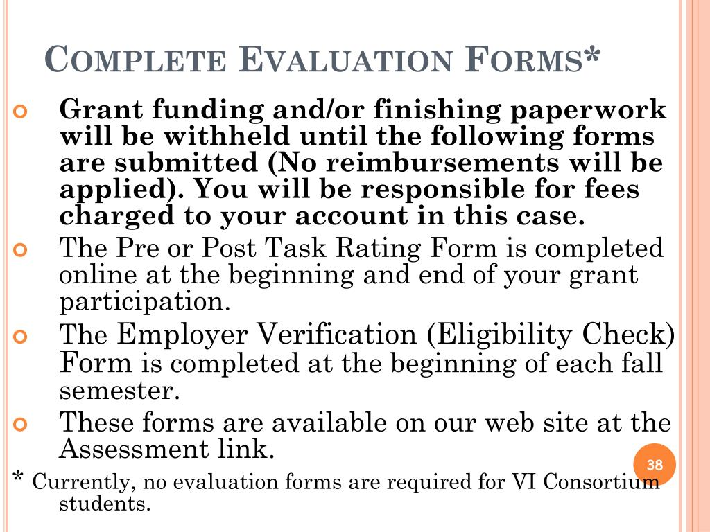 Complete Evaluation Forms*