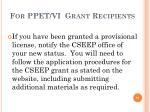 for ppet vi grant recipients
