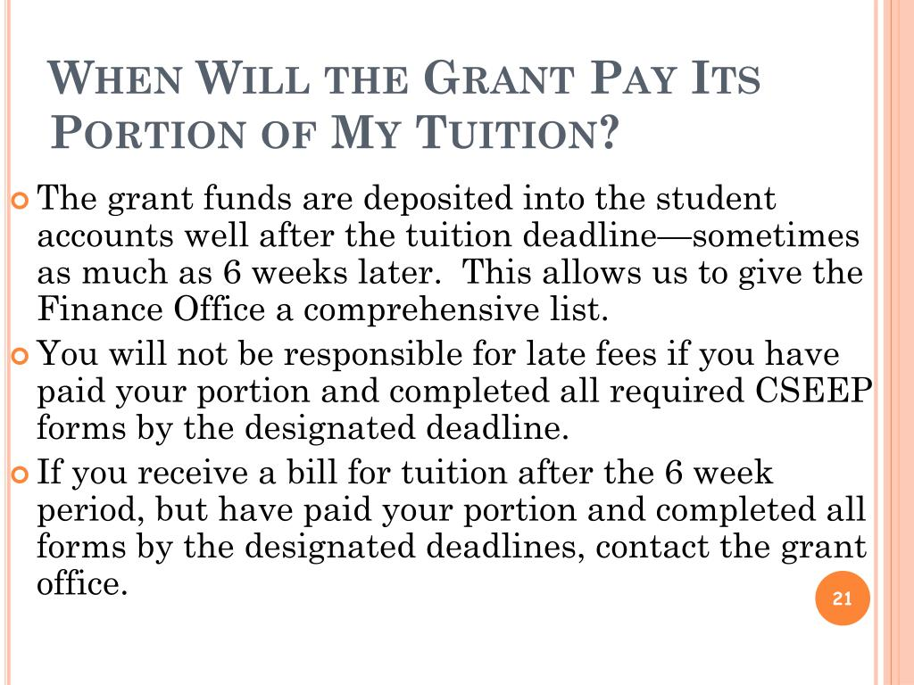 When Will the Grant Pay Its Portion of My Tuition?