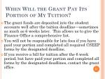 when will the grant pay its portion of my tuition