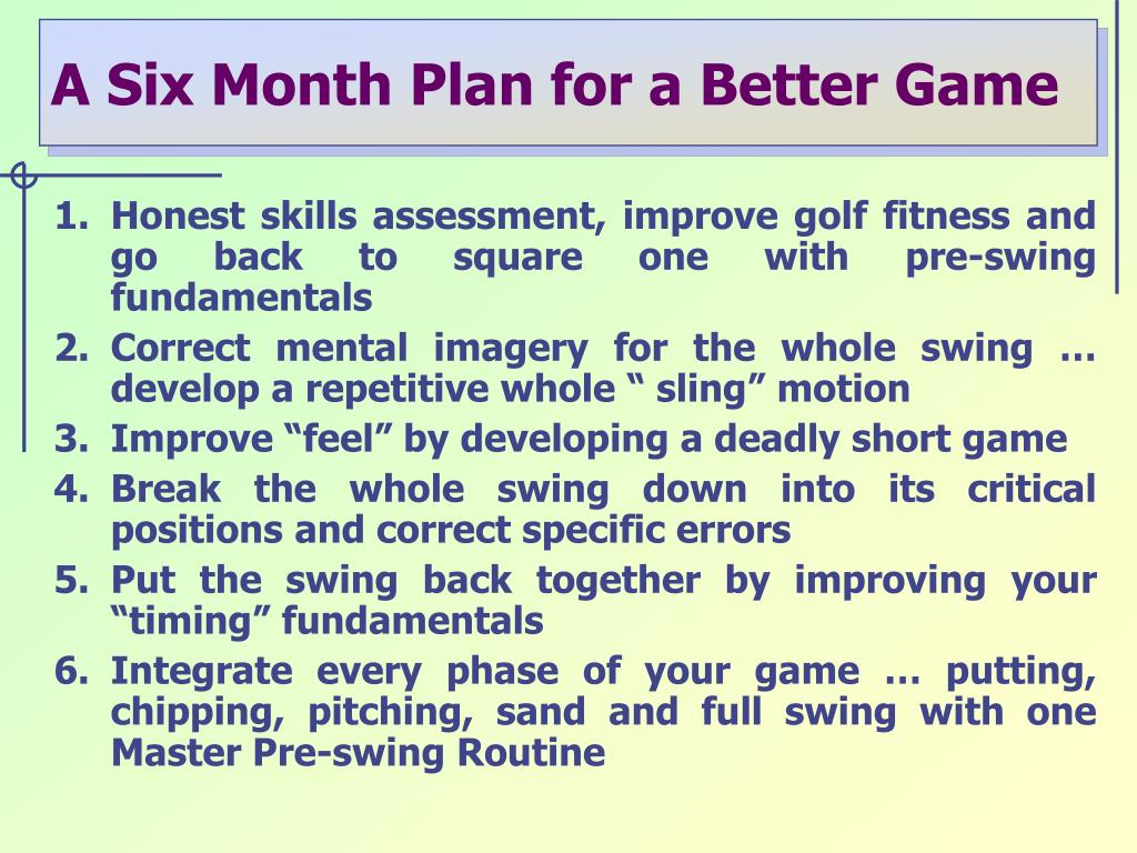 Honest skills assessment, improve golf fitness and go back to square one with pre-swing fundamentals