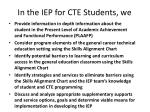 in the iep for cte students we