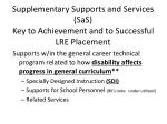 supplementary supports and services sas key to achievement and to successful lre placement