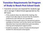 transition requirements set program of study to reach post school goals