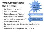 who contributes to the iep team